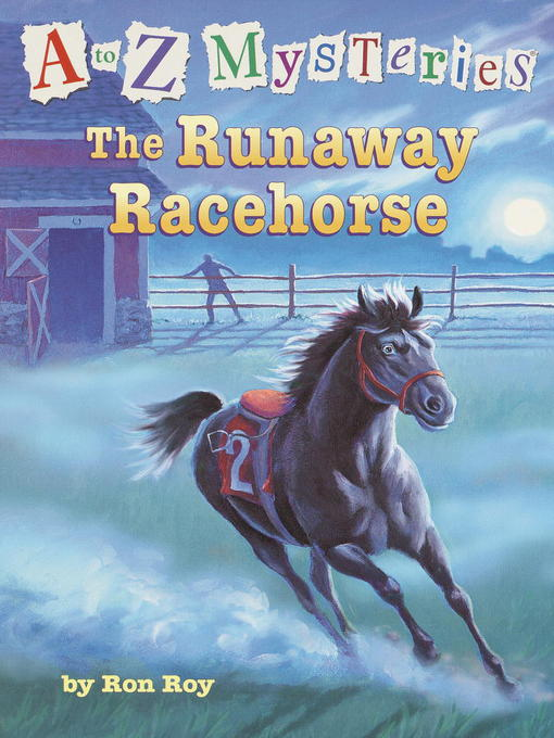 The Runaway Racehorse (MP3): A to Z Mystery Series, Book 18