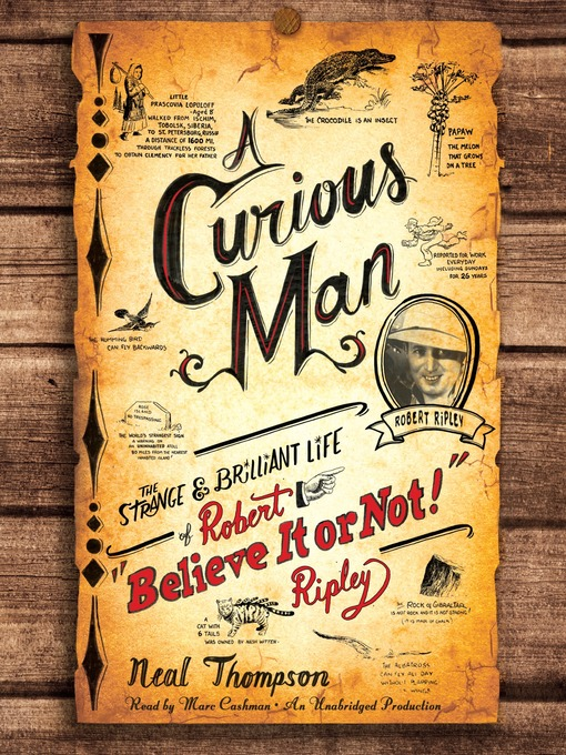 "A Curious Man (MP3): The Strange and Brilliant Life of Robert ""Believe It or Not!"" Ripley"
