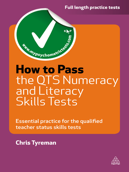 How to Pass the QTS Numeracy and Literacy Skills Tests: Essential Practice for the Qualified Teacher Status Skills Tests (eBook)