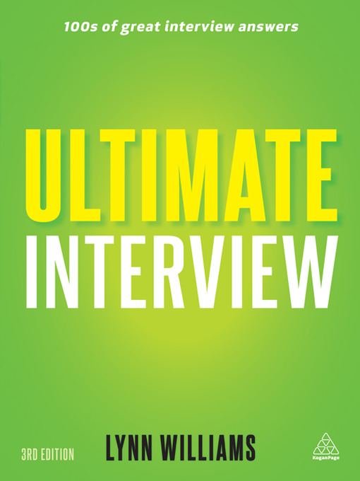 Ultimate Interview: 100s of Great Interview Answers Tailored to Specific Jobs (eBook)