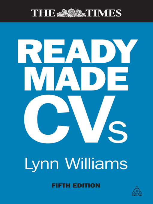 Readymade CVs (eBook): Winning CVs and Cover Letters for Every Type of Job