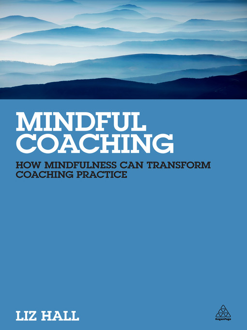 Mindful Coaching: How Mindfulness can Transform Coaching Practice (eBook)