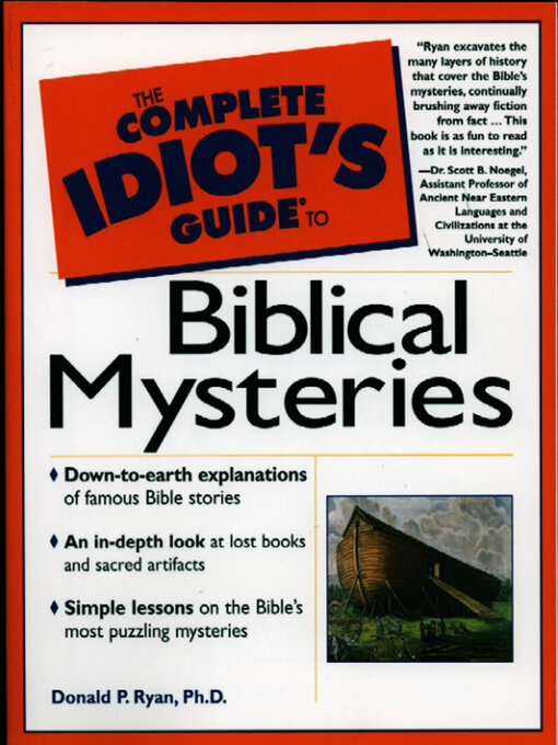 The Complete Idiot's Guide to Biblical Mysteries