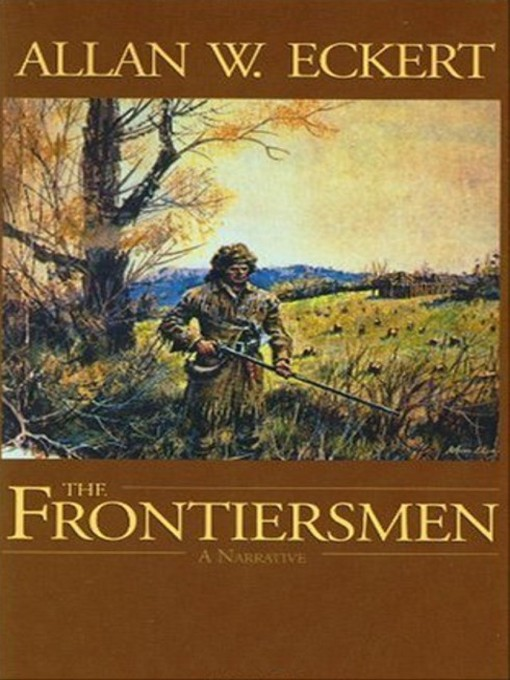 The Frontiersmen: A Narrative (MP3)