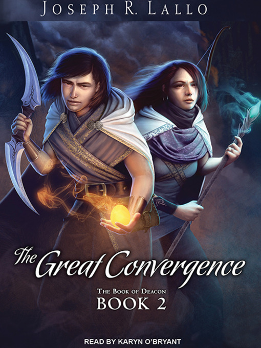 The Great Convergence: Book of Deacon Series, Book 2 - Book of Deacon (MP3)