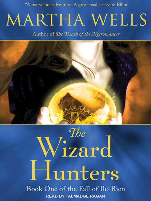 The Wizard Hunters (MP3): The Fall of Ile-Rien Series, Book 1