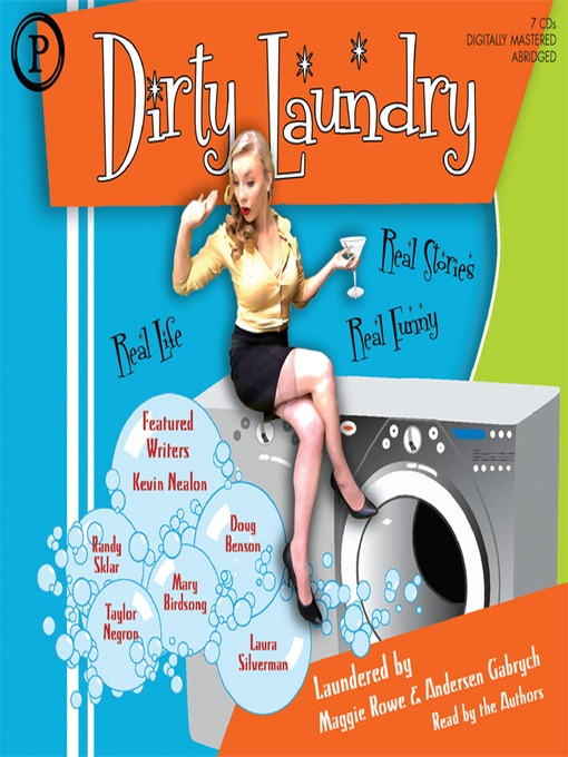 Dirty Laundry (MP3): Real Life. Real Stories. Real Funny