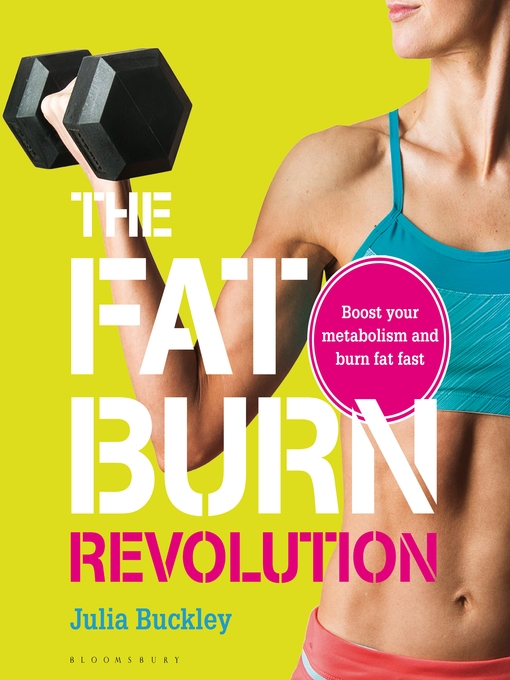 The Fat Burn Revolution (eBook): Boost Your Metabolism and Burn Fat Fast