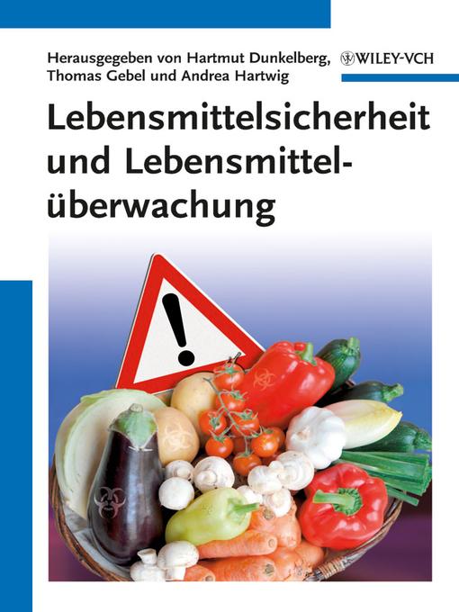 Lebensmittelsicherheit und LebensmittelÜberwachung (eBook)