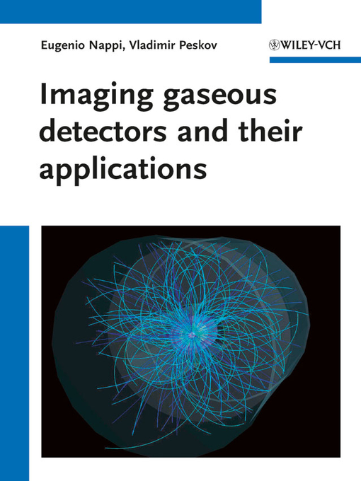 Imaging gaseous detectors and their applications (eBook)