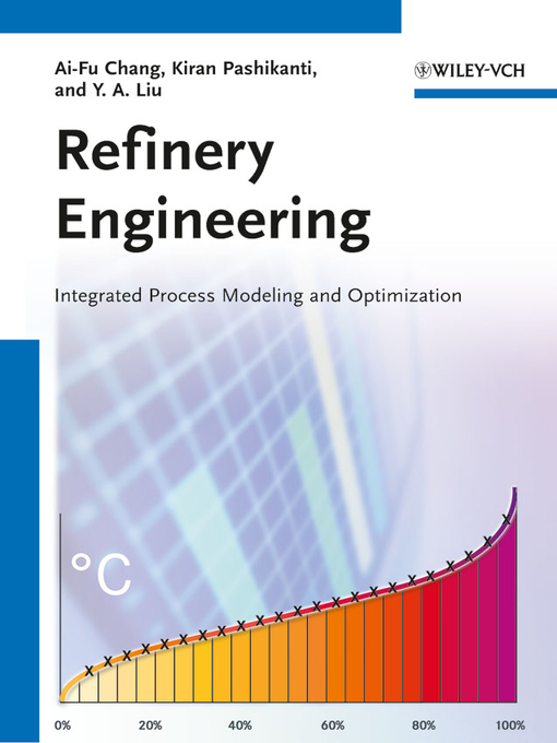 Refinery Engineering: Integrated Process Modeling and Optimization (eBook)