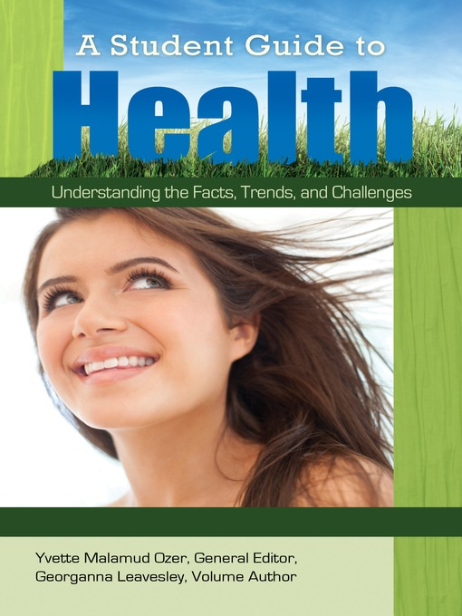 A Student Guide to Health (eBook): Understanding the Facts, Trends, and Challenges