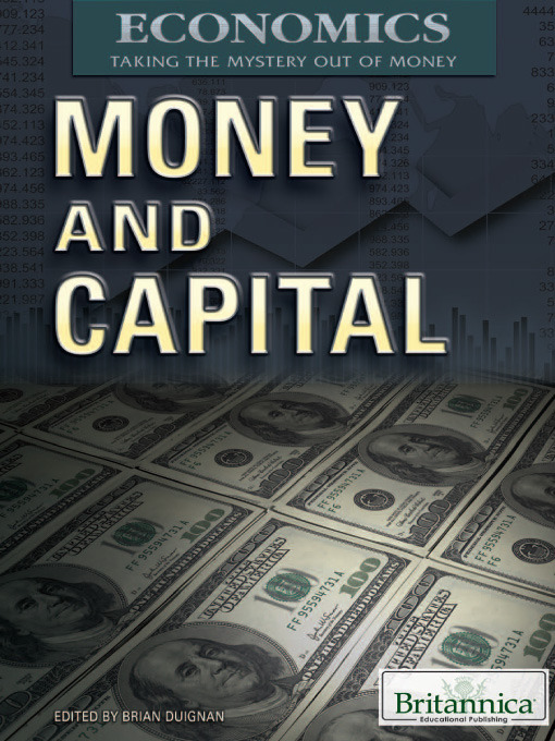 Money and Capital - Economics: Taking the Mystery Out of Money (eBook)