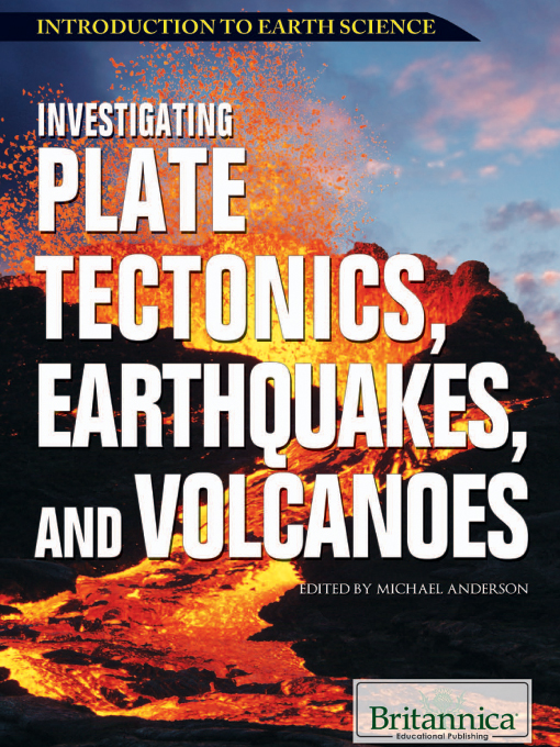 Investigating Plate Tectonics, Earthquakes, and Volcanoes (eBook)
