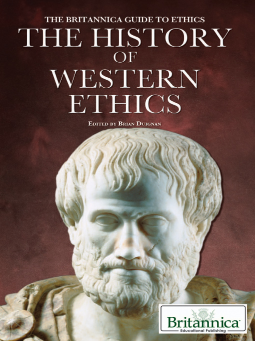 The History of Western Ethics - The Britannica Guide to Ethics (eBook)