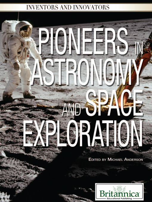 Pioneers in Astronomy and Space Exploration - Inventors and Innovators (eBook)