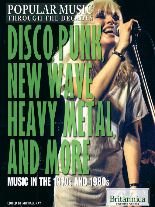 Disco, Punk, New Wave, Heavy Metal, and More (eBook): Music in the 1970s and 1980s