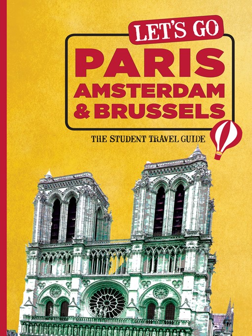 Let's Go Paris, Amsterdam & Brussels (eBook): The Student Travel Guide