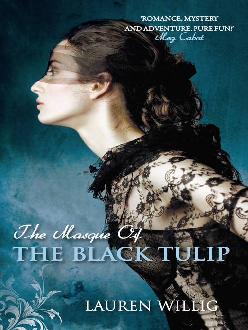 The Masque of the Black Tulip (eBook): Pink Carnation Series, Book 2