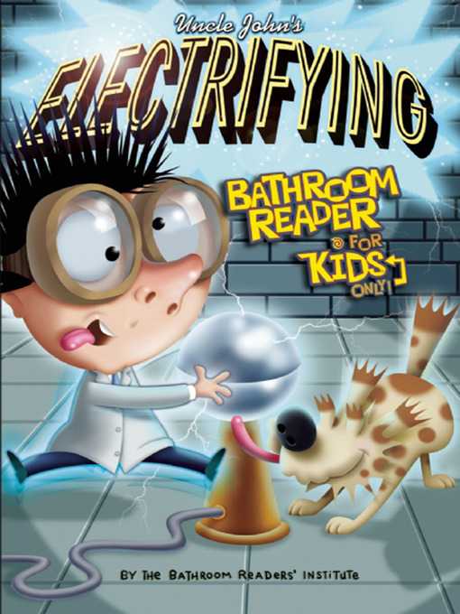 Uncle John's Electrifying Bathroom Reader for Kids Only! (eBook)