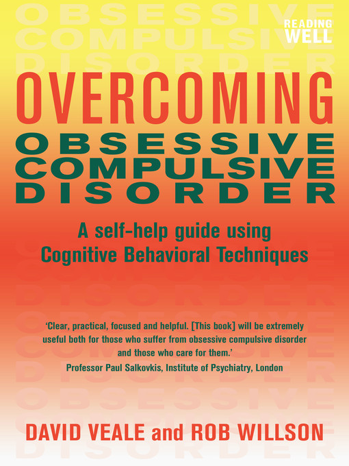 Overcoming Obsessive-Compulsive Disorder (eBook): A Self-Help Guide Using Cognitive Behavioral Techniques