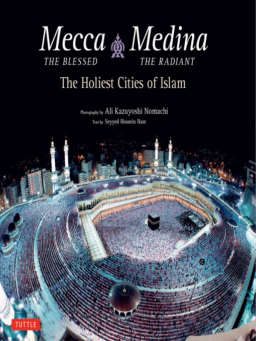 Mecca the Blessed, Medina the Radiant (eBook)