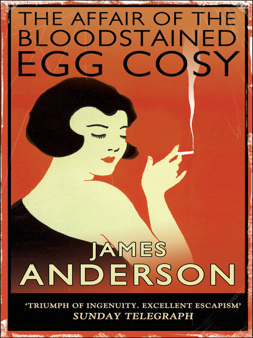 The Affair of the Bloodstained Egg Cosy (eBook): Inspector Wilkins Series, Book 1