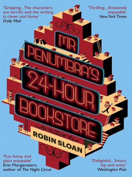 Mr Penumbra's 24-hour Bookstore (eBook)