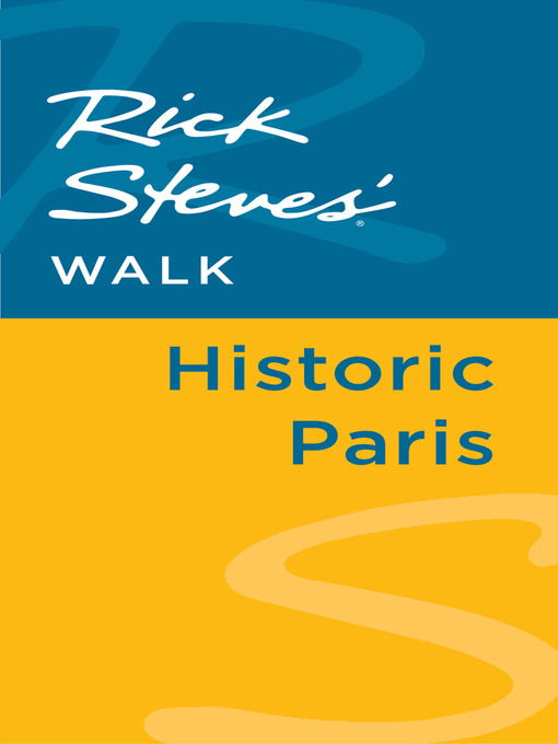 Rick Steves' Walk (eBook): Historic Paris