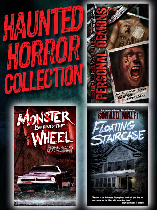Haunted Horror Collection: The Jake Hellman Files: Personal Demons; Monster Behind the Wheel; Floating Staircase (eBook)