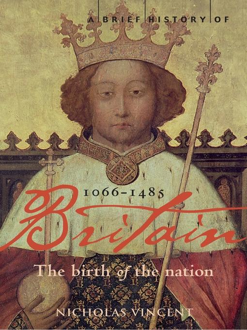 A Brief History of Britain, 1066-1485 (eBook)