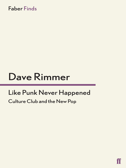 Like Punk Never Happened (eBook): Culture Club and the New Pop