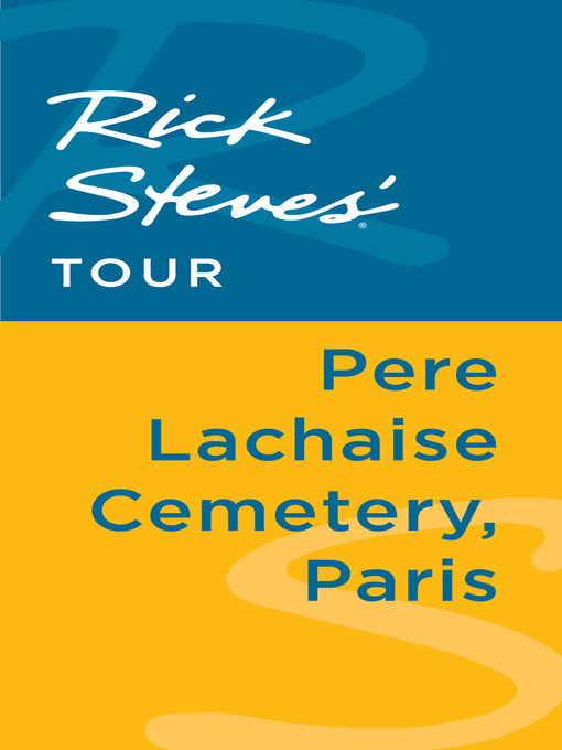 Rick Steves' Tour: Pere Lachaise Cemetery, Paris - Rick Steves (eBook)