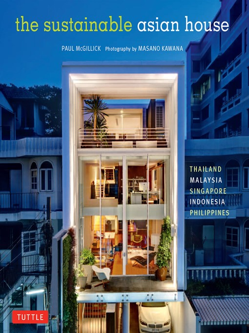 The Sustainable Asian House (eBook): Thailand, Malaysia, Singapore, Indonesia, Philippines