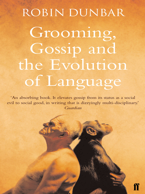 Grooming, Gossip and the Evolution of Language (eBook)
