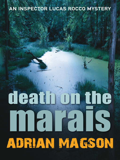 Death on the Marais: Lucas Rocco Series, Book 1 - Lucas Rocco (eBook)