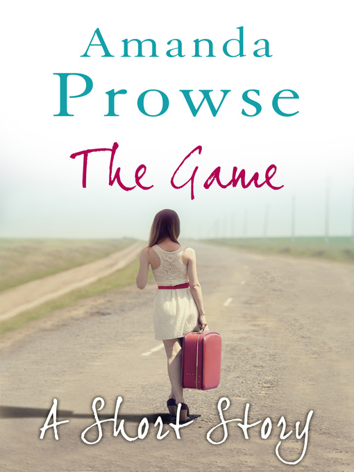 The Game (eBook): A Short Story