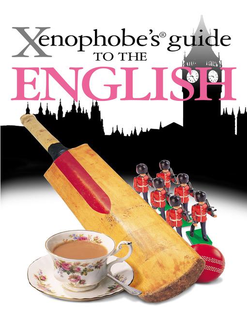 The Xenophobe's Guide to the English - Xenophobe's Guides (eBook)