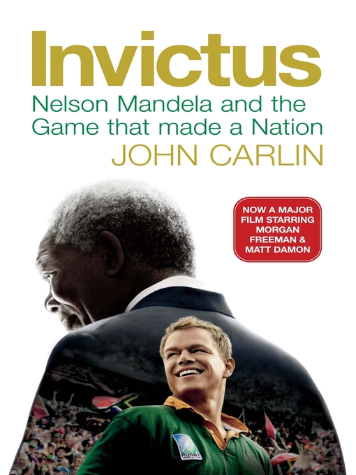 Invictus (eBook): Nelson Mandela and the Game That Made a Nation