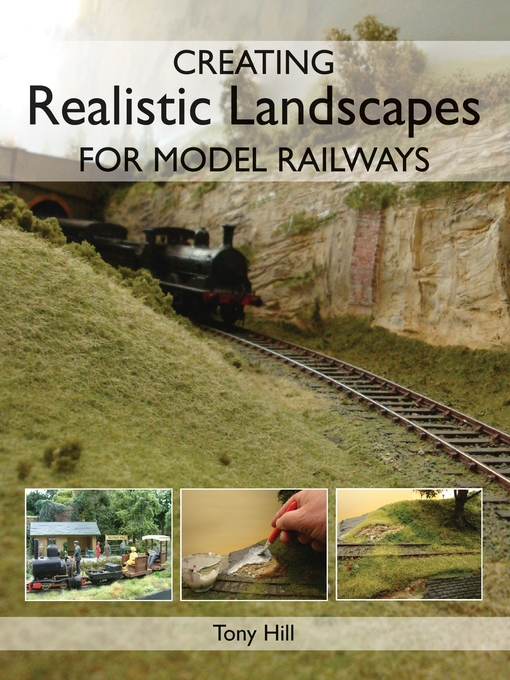 Creating Realistic Landscapes for Model Railways (eBook)