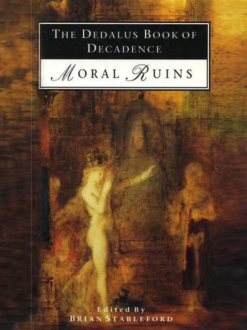 The Dedalus Book of Decadence (eBook): Moral Ruins