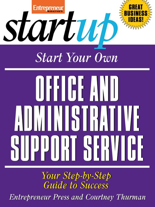 Start Your Own Office and Administrative Support Service - Entrepreneur Magazine's StartUp (eBook)