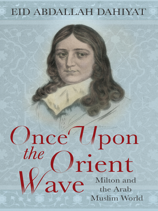 Once Upon the Orient Wave (eBook): Milton and the Arab Muslim World