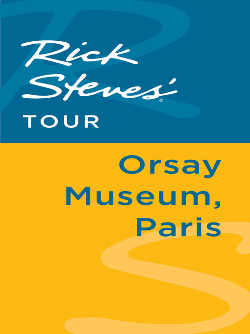 Rick Steves' Tour: Orsay Museum, Paris - Rick Steves (eBook)