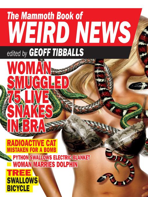 The Mammoth Book of Weird News - The Mammoth Book (eBook)