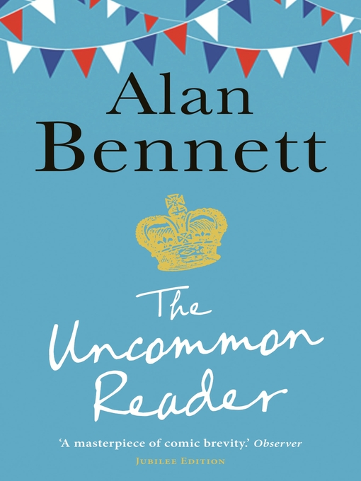 The Uncommon Reader (eBook)