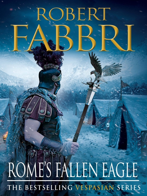 Rome's Fallen Eagle (eBook): Vespasian Series, Book 4