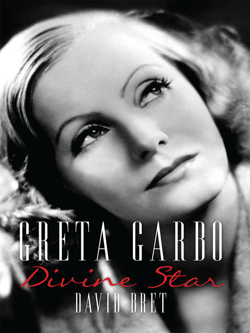 Greta Garbo (eBook): A Divine Star
