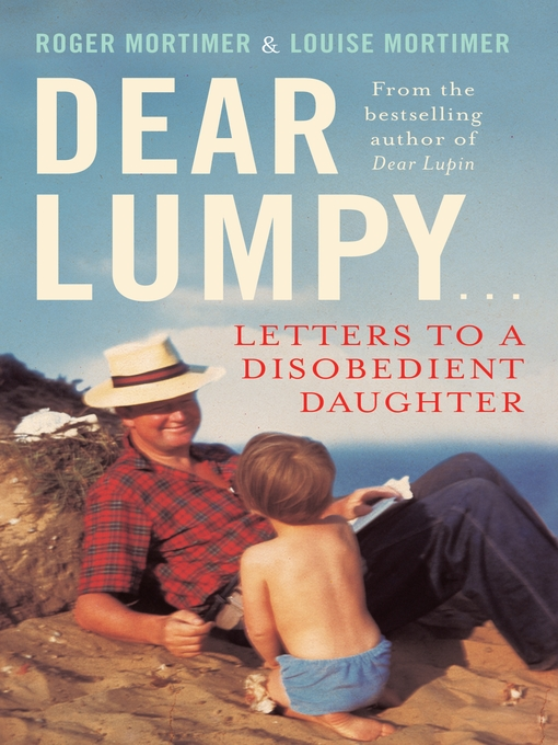 Dear Lumpy (eBook): Letters to a Disobedient Daughter