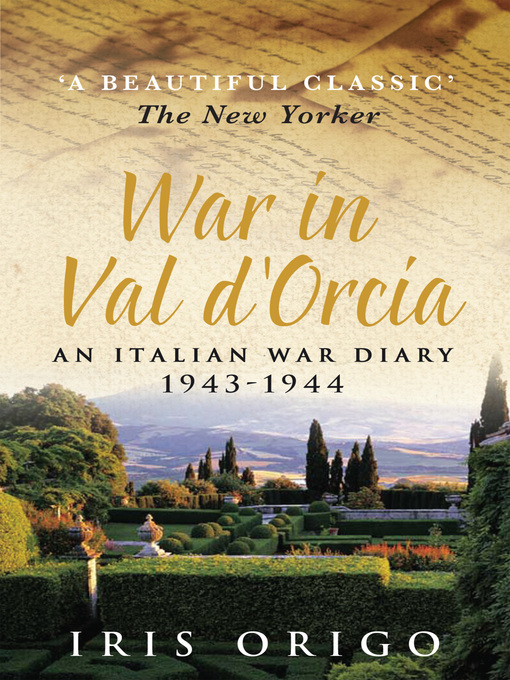 War in Val D'Orcia: An Italian War Diary, 1943-1944 (eBook)